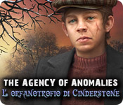The Agency of Anomalies: L'orfanotrofio di Cinderstone