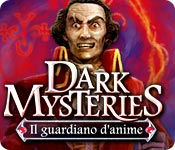 Dark Mysteries: Il guardiano d'anime
