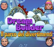 Dream Builder: Il parco dei divertimenti